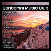Santorini Music Club by Various Artists