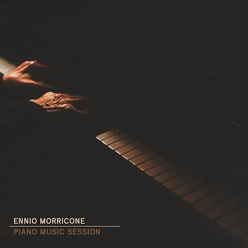 Ennio Morricone Piano Music Session by Ennio Morricone