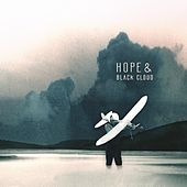Play & Download Hope & Black Cloud by Hope | Napster