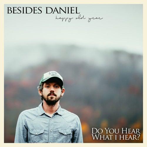 Do You Hear What I Hear? by Besides Daniel