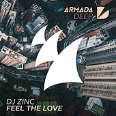 Play & Download Feel The Love by DJ Zinc | Napster