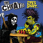 Play & Download Life's Short by The Cheats | Napster