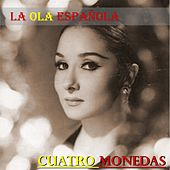 Play & Download La Ola Española (Cuatro Monedas) by Various Artists | Napster