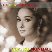 La Ola Española (Cuatro Monedas) by Various Artists