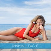 Play & Download Minimal League by Various Artists | Napster