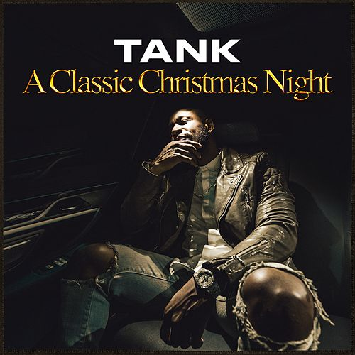 Play & Download A Classic Christmas Night - EP by Tank | Napster