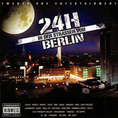 24H in den Strassen von Berlin by Various Artists