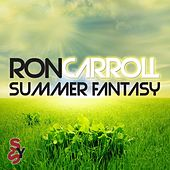 Ron Carroll Presents Summer Fantasy by Various Artists