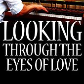 Hamlisch: Looking Through the Eyes of Love (From