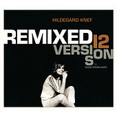 Play & Download Remixed (12 Versions by Hans Nieswandt) by Hildegard Knef | Napster