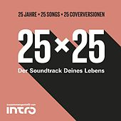 25x25 (25 Jahre Intro – 25 Cover-Songs) von Various Artists