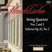 Play & Download Mendelssohn: String Quartets Nos. 2 and 5 - Scherzo Op. 81, No. 2 by Aurora String Quarte | Napster