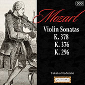 Mozart: Violin Sonatas,  K. 378, K. 376 and K. 296 by Takako Nishizaki
