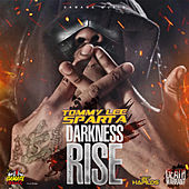 Play & Download Darkness Rise by Tommy Lee sparta | Napster
