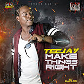 Make Things Right - Single by Jay Tee