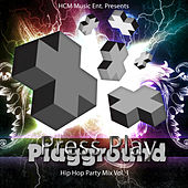 Play & Download Press Play Playground (Hip Hip Party Mix, Vol. 1) by Various Artists | Napster
