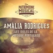 Les idoles de la musique portugaise : Amália Rodrigues, Vol. 2 von Amalia Rodrigues
