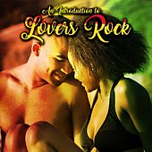 An Introduction to Lovers Rock by Various Artists