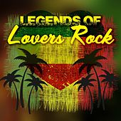 Play & Download Legends of Lovers Rock by Various Artists | Napster
