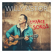 Chance Songs by Willy Astor