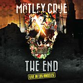 Play & Download The End - Live in Los Angeles by Motley Crue | Napster