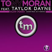 How Many by Tony Moran