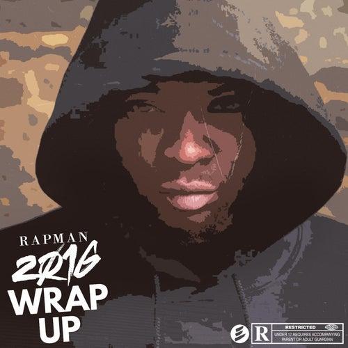 2016 Wrap Up by Rapman