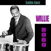 Latin-Jazz by Willie Bobo