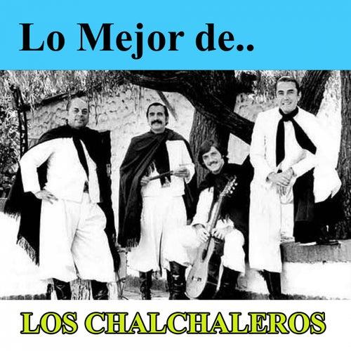 Lo Mejor de Los Chalchaleros by Los Chalchaleros
