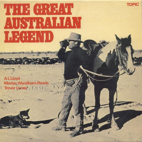 Play & Download The Great Australian Legend by A.L. Lloyd | Napster