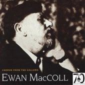 Chorus From The Gallows by Ewan MacColl