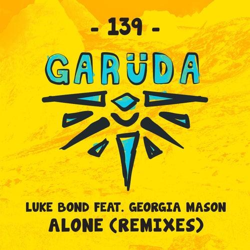 Play & Download Alone (Remixes) by Luke Bond | Napster