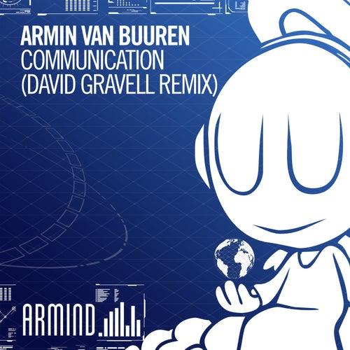 Communication (David Gravell Remix) de Armin Van Buuren