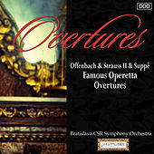 Play & Download Offenbach & Strauss II & Suppe: Famous Operetta Overtures by Bratislava CSR Symphony Orchestra and Martin Sieghart | Napster
