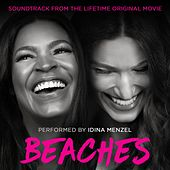 Beaches (Soundtrack from the Lifetime Original Movie) by Idina Menzel