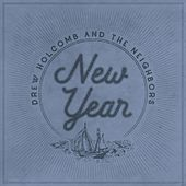 Play & Download New Year by Drew Holcomb | Napster