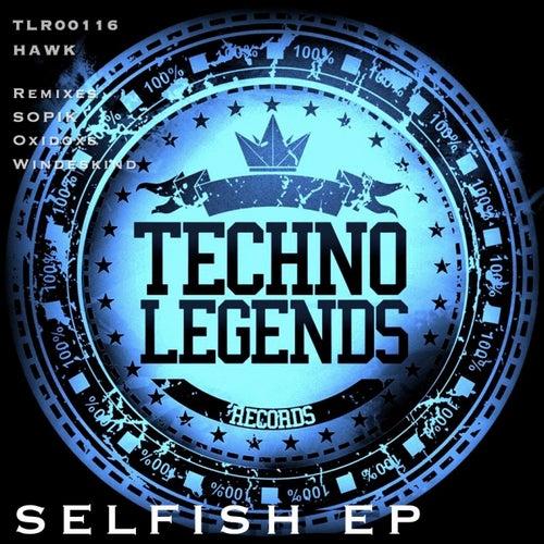 Selfish EP by Hawk
