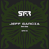 Play & Download Don't Stop by Jeff Garcia | Napster