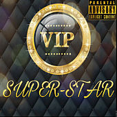 Vip by Superstar