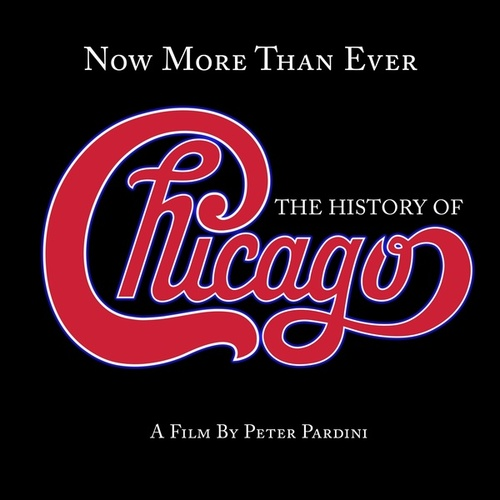 Now More Than Ever: The History Of Chicago by Chicago