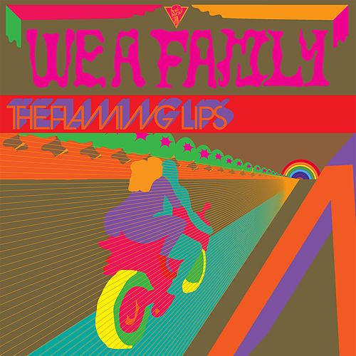 We a Famly by The Flaming Lips