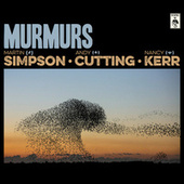 Play & Download Murmurs (Deluxe Edition) by Nancy Kerr | Napster