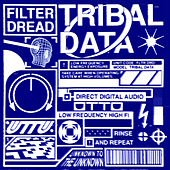 Tribal Data by Filter Dread