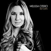 Play & Download Return - Single by Melissa Otero | Napster