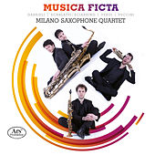 Play & Download Musica Ficta by Milano Saxophone Quartet | Napster