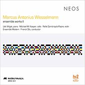 Play & Download Wesselmann: Ensemble Works, Vol. 2 by Various Artists | Napster