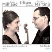 Milhaud: Le Boeuf sur le toit - Britten: Suite for Violin and Piano - Martinů: Violin Sonata No. 3 by Jana Vonaskova-Novakova