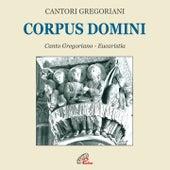 Corpus domini (Canto gregoriano) by Fulvio Rampi Cantori Gregoriani