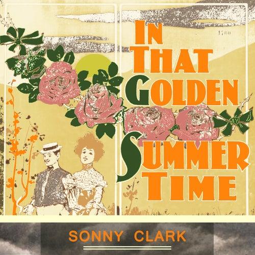 In That Golden Summer Time von Sonny Clark