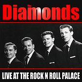 Play & Download Diamonds-  Live at the Rock 'N' Roll Palace by The Diamonds | Napster